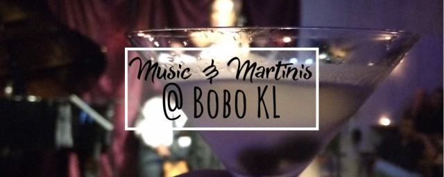 Enjoy Live Music and Martinis at Bobo Kuala Lumpur in Bangsar