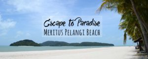 Meritus Pelangi Beach Resort & Spa – Paradise on Langkawi