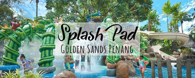 Kid-Friendly Golden Sands Penang Launches More Fun For Kids with Splash Pad Mini Water Park