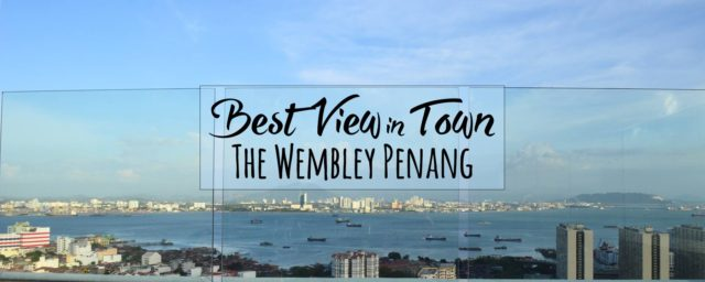 Executive Club at The Wembley, Penang is Affordable Luxury With a Glorious View