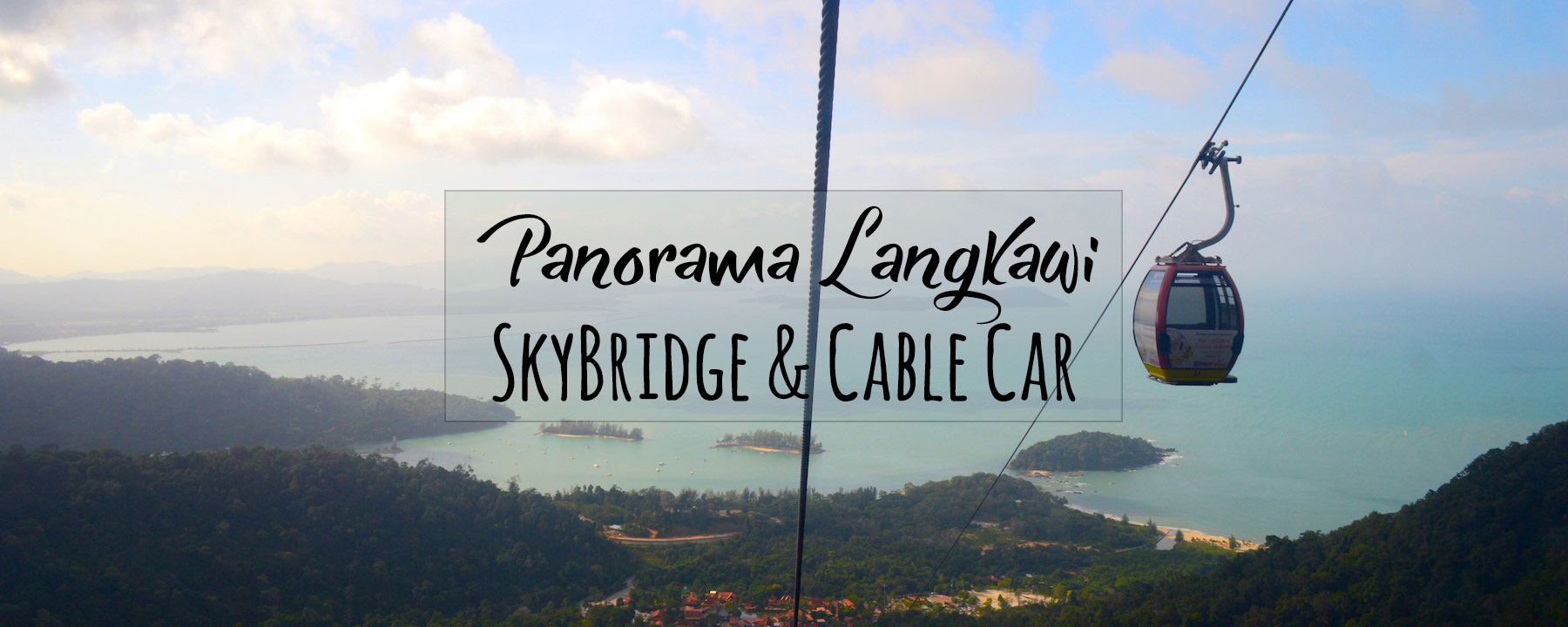 Morning Out on the Langkawi SkyBridge & Glass Bottom Cable Car