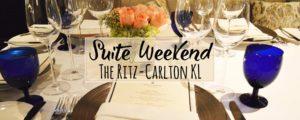 The Ritz-Carlton Kuala Lumpur – Decadent Spa & Foodie Weekend