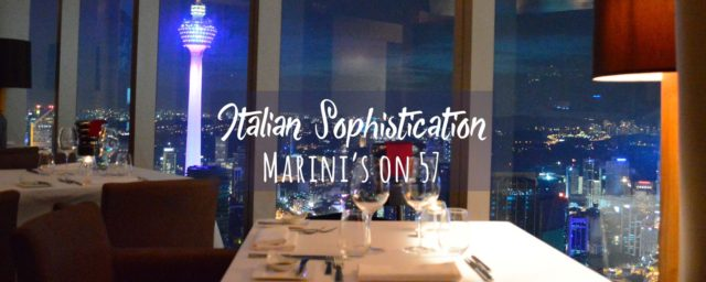 Marini's on 57 – Italian Sophistication with a View in Kuala Lumpur