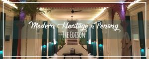 The Edison Penang – Fabulous Modern Heritage Boutique Hotel