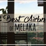 2 Amazing Airbnb in Melaka | Heritage Home vs. Luxury Condo