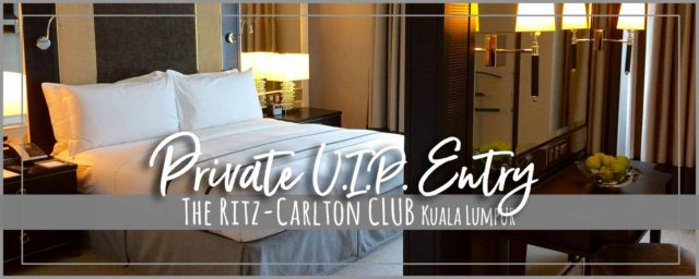 The Ritz-Carlton CLUB Kuala Lumpur | Exclusive V.I.P. Entry & Lift