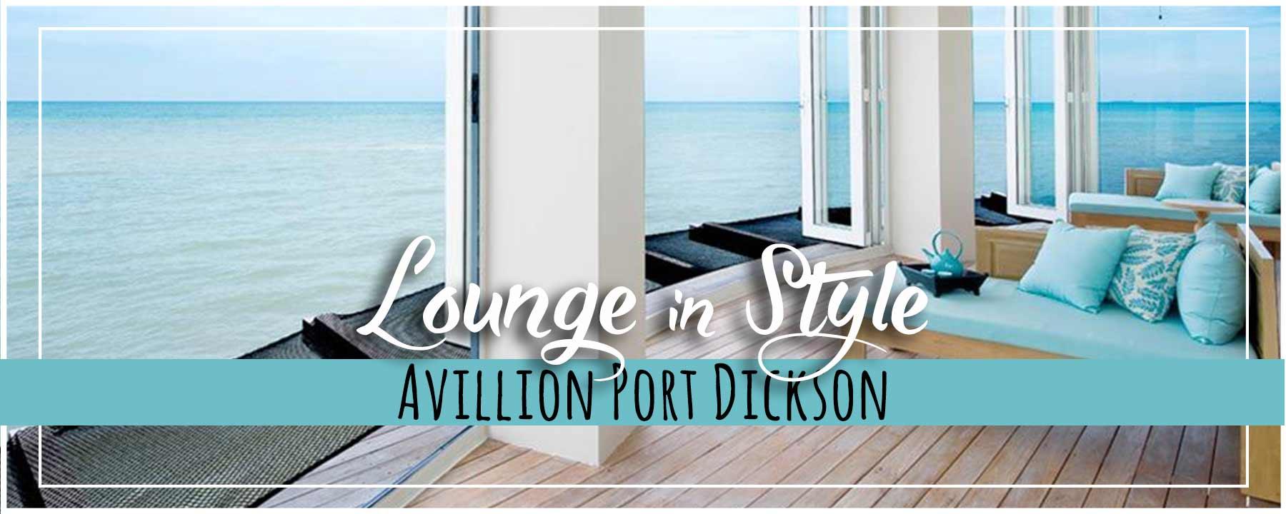 Avillion Port Dickson Gorgeous VIP Lounge & Foodie-Fabulous Hotel