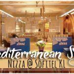 Nizza Restaurant Opens in Style | Sofitel Kuala Lumpur Damansara