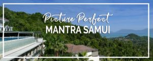 Koh Samui | Mantra Samui Resort with Breathtaking Island Views
