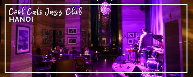 Hanoi | Cool Cats Jazz Club for Cocktails & Live Music