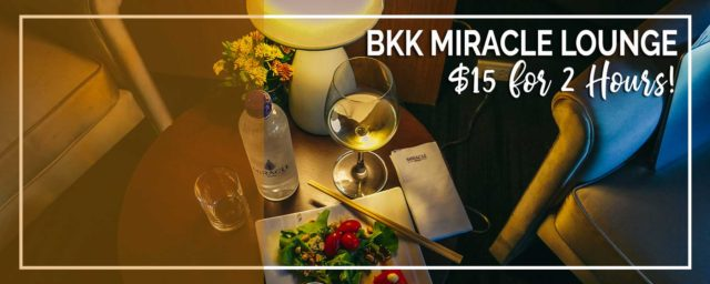 Bangkok Airport | $15 Unlimited Cocktails & Food at Miracle Lounge